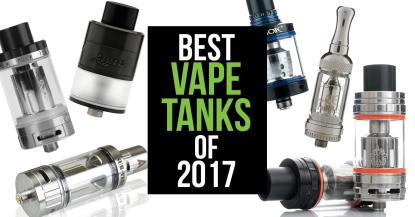Best Vape Tanks of 2017